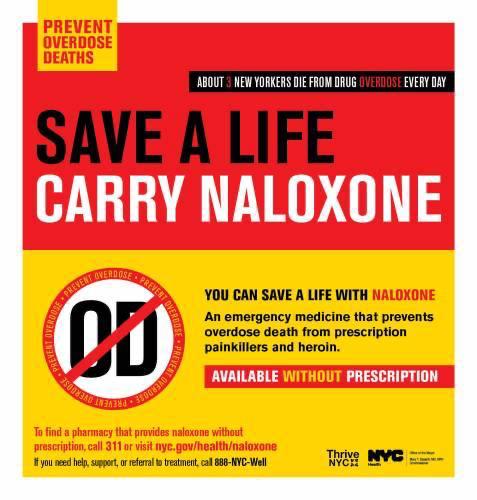 """Poster saying: """"Save a life - carry naloxone""""."""